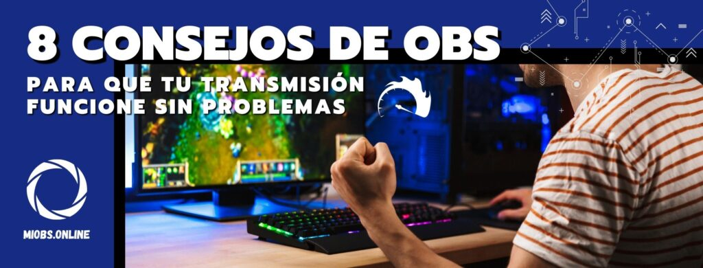 Tips para OBS Studio